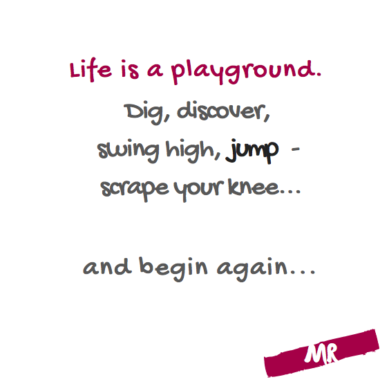 Life is a playground